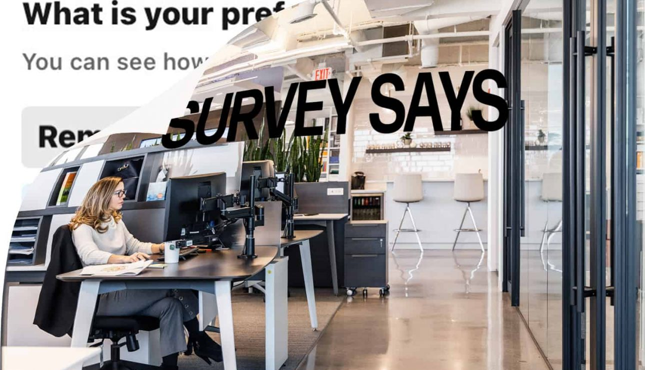 SURVEY RESULTS REVEALED: EMPLOYEES WANT A HYBRID OFFICE